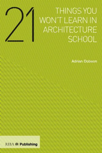 21 THINGS YOU WONT LEARN IN ARCHITECTURE SCHOOL